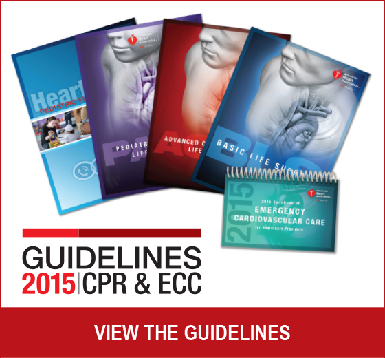 Guidelines 2015 CPR & ECC View the Guidelines